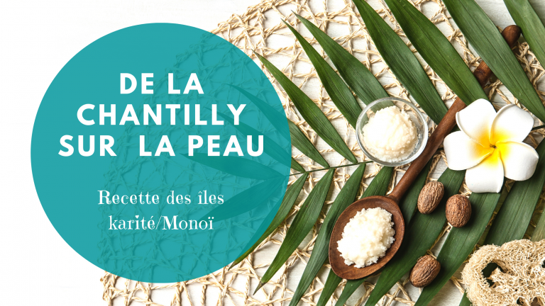 La chantilly de Monoï